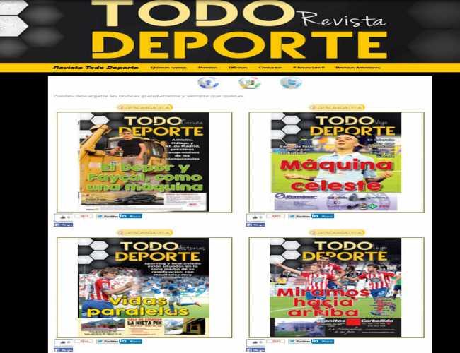 Revista Todo Deporte es una revista de origen coruñes de tirada gratuita sobre todo especializada sobre todo fútbol nacional: primera y segunda división y fútbol base